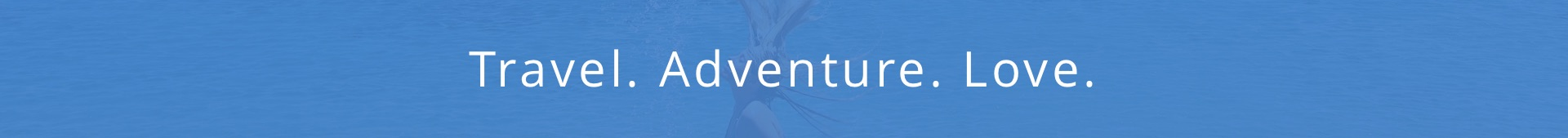 Travel-Adventure-Love
